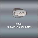 Love Is A Place/E'mij