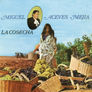 La Cosecha/Miguel Aceves Mejía