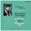 Richard Tucker - Cantorial Jewels/Richard Tucker