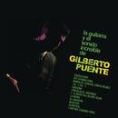 La Guitarra y el Sonido Increible de Gilberto Puente/Gilberto Puente