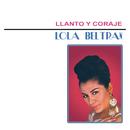Llanto y Coraje/Lola Beltrán