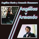 Angélica y Armando/Armando Manzanero & Angélica María