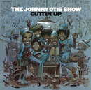 Cuttin Up/The Johnny Otis Show