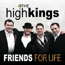 Friends for Life/The High Kings