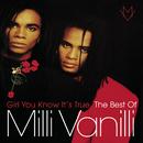 Girl You Know It's True - The Best Of Milli Vanilli/Milli Vanilli