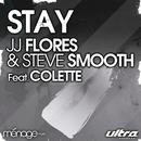 Stay feat.Colette/JJ Flores