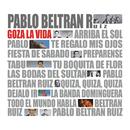 Goza la Vida/Pablo Beltrán Ruiz