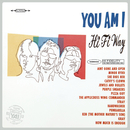 Hi Fi Way (Superunreal Edition)/You Am I