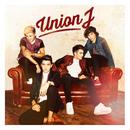 Union J (Deluxe)/Union J