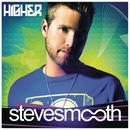 Higher/Steve Smooth