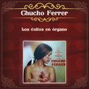 Los Éxitos en Órgano/Chucho Ferrer