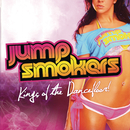 Kings of The Dancefloor! (Bonus Track Version)/Jump Smokers