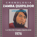Zamba Quipildor Cronología - La Voz de Zamba Quipildor (1976)/Zamba Quipildor