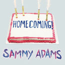 Homecoming/Sammy Adams