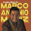 El Mejor Álbum de Marco Antonio Muñíz/Marco Antonio Muñíz