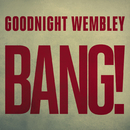 Time Machine/Goodnight Wembley