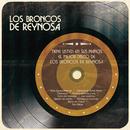 Tiene Usted en Sus Manos el Mejor Disco de Los Broncos de Reynosa/Los Broncos De Reynosa