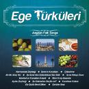 Ege Türküleri / Aegean Folk Songs/Asiye Sunay and Hüseyin Karabulut