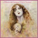 Luz y Sombra/María Del Carmen