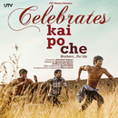 Celebrate Kai Po Che (Original Motion Picture Soundtrack)/Amit Trivedi