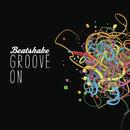 Groove On/Beatshake