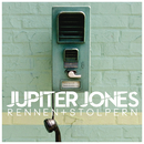 Rennen + Stolpern/Jupiter Jones