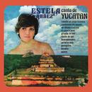 Estela Núñez Canta de Yucatán/Estela Núñez