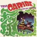 Trío Caribe - Ecos del Trópico/Trio Caribe
