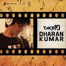 Take 10: Dharan Kumar/Dharan Kumar