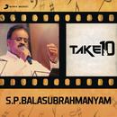 Take 10: S.P. Balasubrahmanyam/S. P. Balasubrahmanyam