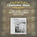 Éxitos de Ayer y Hoy Con el Sonido Inconfundible de Charleston Show/Charleston Show