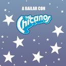 A Bailar Con los Chicanos/Los Chicanos