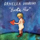 Basta poco/Ornella Vanoni