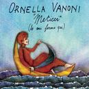 Meticci (Io mi fermo qui)/Ornella Vanoni