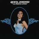 """Queta Jiménez """"La Prieta Linda""""/Queta Jiménez """"La Prieta Linda"""""""