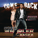 Come Back - International Edition feat.Anika/Michael Wendler