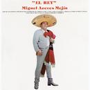 El Rey/Miguel Aceves Mejía