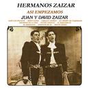 Así Empezamos, Juan y David Zaizar/Hermanos Záizar