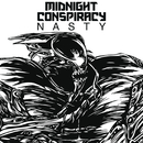 Nasty/Midnight Conspiracy