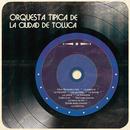 Orquesta Típica de la Cd. de Toluca/Orquesta Típica de la Cd. de Toluca