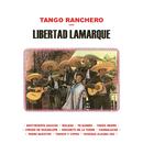 Tango Ranchero Con Libertad Lamarque/Libertad Lamarque