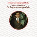 Marco Antonio Muñíz Canta... Para Usted - De lo Que Te Has Perdido/Marco Antonio Muñíz