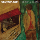 Trapped Flame/Georgia Fair