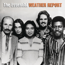 The Essential Weather Report/Weather Report