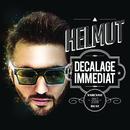 Decalage immédiat/Helmut
