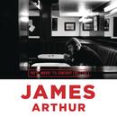 You're Nobody 'Til Somebody Loves You/James Arthur
