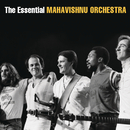 The Essential Mahavishnu Orchestra with John McLaughlin/The Mahavishnu Orchestra with John McLaughlin