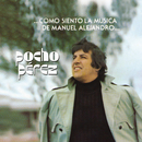 Como Siento la Música de Manuel Alejandro/Pocho Pérez