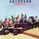 Orinegro Tropical/Orinegro Tropical