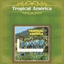Tropical América/Tropical America